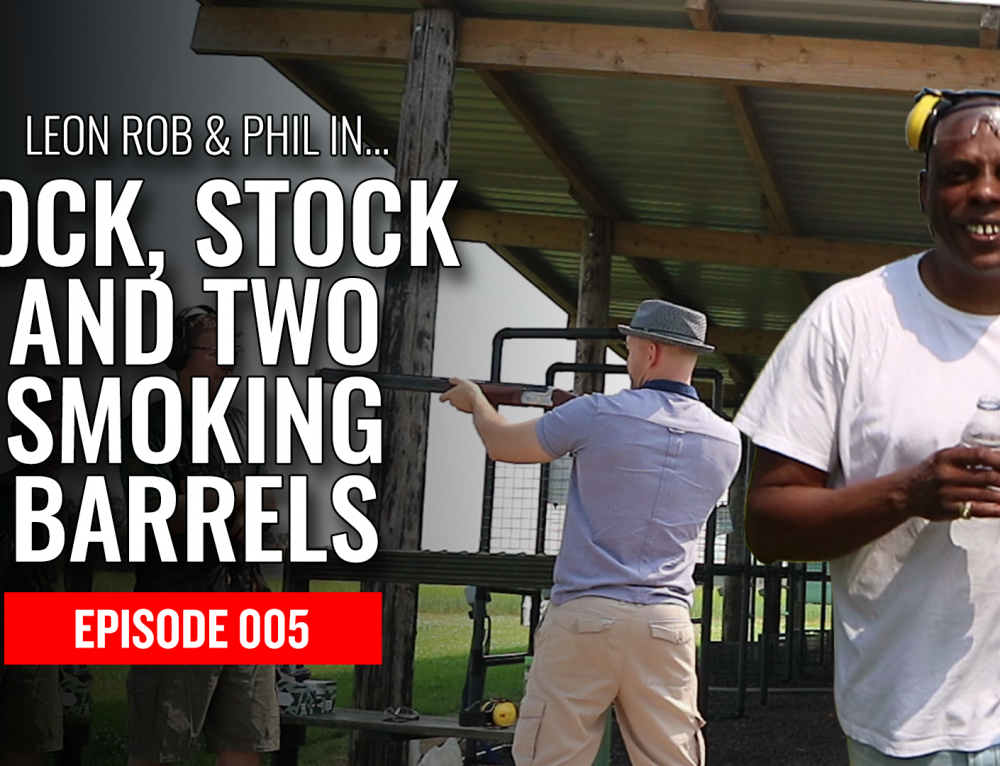 BOE TV #005 – Lock Stock & Two Smoking Barrels
