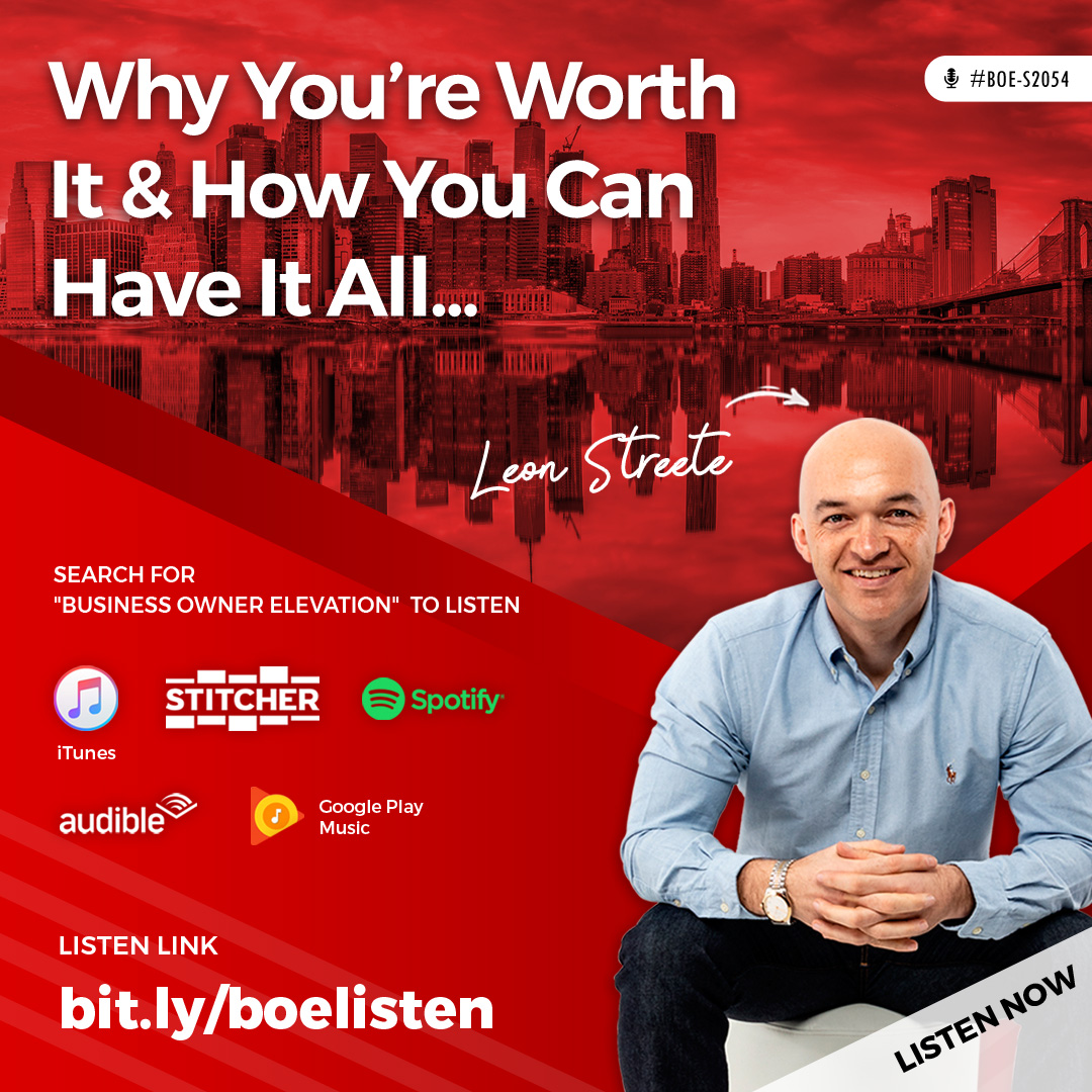 BOE-S2054 - Why You're Worth It & How You Can Have It All...