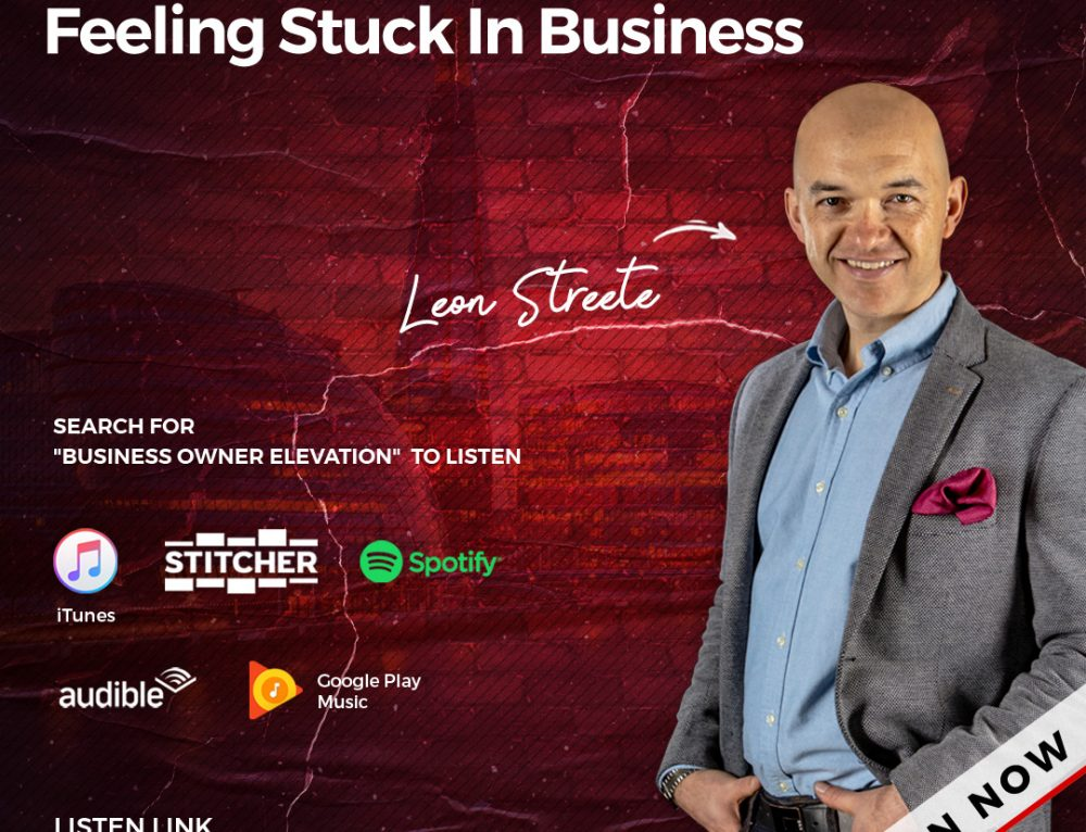 BOE-S2087 – 3 Steps To Getting Past Feeling Stuck In Business